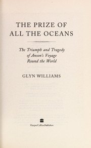 Cover of: The prize of all the oceans | Glyndwr Williams