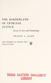 Cover of: The borderland of criminal justice
