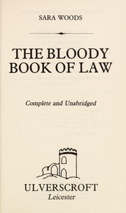 Cover of: The bloody book of law | Sara Woods