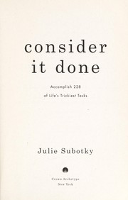 Cover of: Consider it done | Julie Subotky