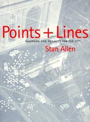 Cover of: Points + lines: diagrams and projects for the city