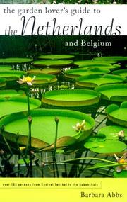Cover of: The Garden Lover's Guide to the Netherlands and Belgium (Garden Lover's Guides to)