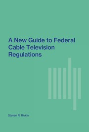 Cover of: A new guide to Federal cable television regulations | Steven R. Rivkin