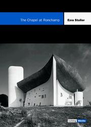 Cover of: The Chapel at Ronchamp