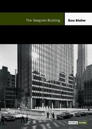 Cover of: The Seagram building | Ezra Stoller