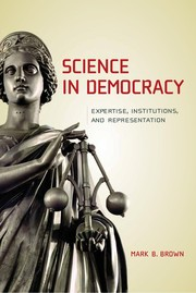 Cover of: Science in democracy | Mark B. Brown