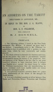 Cover of: An address on the tariff delivered in Lewiston, Me., in reply to the Hon. J.G. Blaine