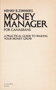 Cover of: Henry B. Zimmer's money manager for Canadians | Henry B. Zimmer