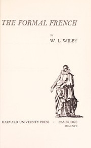 Cover of: The formal French | William Leon Wiley