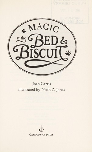 Magic at the Bed and Biscuit by Joan Davenport Carris