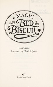 Cover of: Magic at the Bed and Biscuit | Joan Davenport Carris