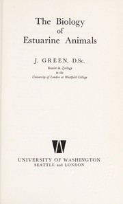 Cover of: Biology of estuarine animals | J. Green