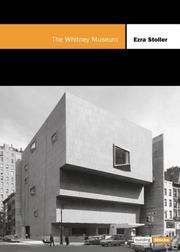 Cover of: Whitney Museum of American Art | Ezra Stoller