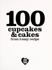 Cover of: 100 cupcakes & cakes from 1 easy recipe | Christine France