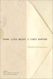 Frank Lloyd Wright & Lewis Mumford by Frank Lloyd Wright