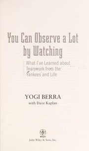 Cover of: You can observe a lot by watching