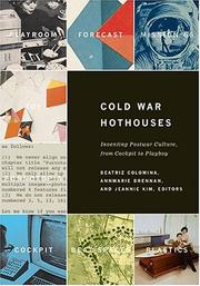 Cover of: Cold war hothouses