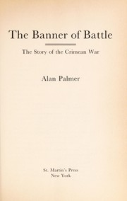 Cover of: The banner of battle: the story of the Crimean War