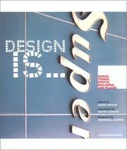 Cover of: Design Is...Words, Things, People, Buildings, and Places at Metropolis | Akiko Busch