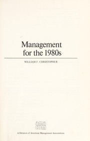 Cover of: Management for the 1980s | William F. Christopher