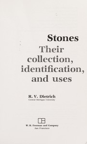 Cover of: Stones, their collection, identification, and uses