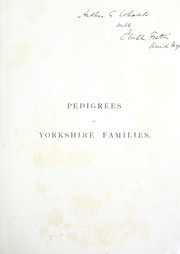 Cover of: Pedigrees of the county families of Yorkshire