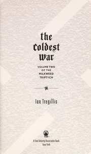 Cover of: The coldest war | Ian Tregillis