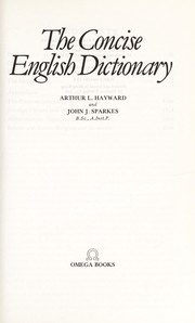 Cover of: The Concise English Dictionary | Arthur Hayward
