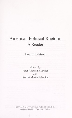American political rhetoric by edited by Peter Augustine Lawler and Robert Martin Schaefer.