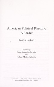 Cover of: American political rhetoric | edited by Peter Augustine Lawler and Robert Martin Schaefer.