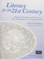 Cover of: Literacy for the 21st century | Gail E. Tompkins