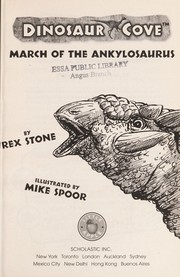 Cover of: March Of The Ankylosaurus (Dinosaur Cove) | Rex Stone