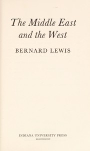 Cover of: The Middle East and the West
