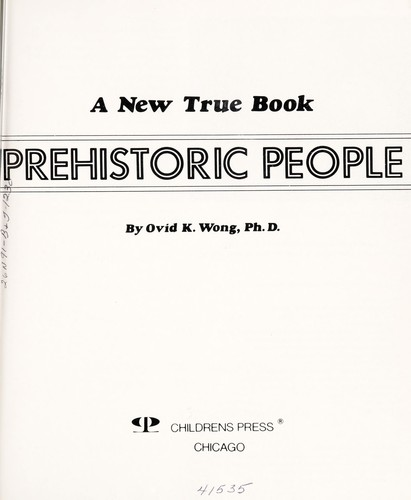 Prehistoric people by Ovid K. Wong