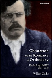 Cover of: Chesterton and the Romance of Orthodoxy | William Oddie
