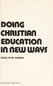 Cover of: Doing Christian education in new ways