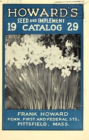 Cover of: 1929 Frank Howards annual spring catalog of reliable seeds that grow, tools and machinery | Frank Howard (Firm)