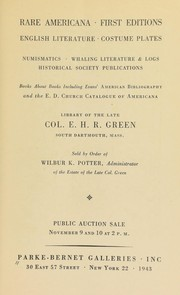 Rare Americana, first editions, English literature, costume plates, numismatics, whaling literature & logs, historical society publications