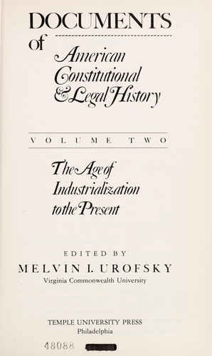 Documents of American Constitutional and Legal History by Melvin I. Urofsky
