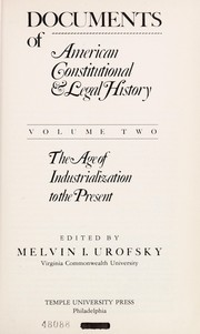 Cover of: Documents of American Constitutional and Legal History | Melvin I. Urofsky