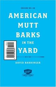 Cover of: American Mutt Barks in the Yard (EMIGRE)