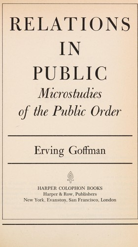 Relations in Public by E. Goffman