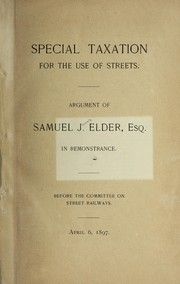 Cover of: Special taxation for the use of streets | Samuel James Elder