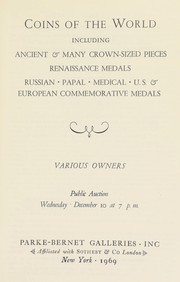 Cover of: Coins of the world, including ancient and many crown-sized pieces, Renaissance medals, Russian, papal, medical, U.S. & European commemorative medals ... | Parke-Bernet Galleries (New York)