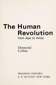 Cover of: The human revolution | Desmond Collins