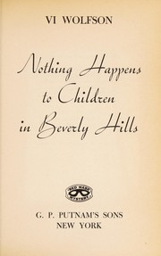 Cover of: Nothing happens to children in Beverly Hills