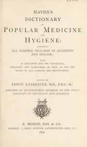 Cover of: Haydn's dictionary of popular medicine and hygiene