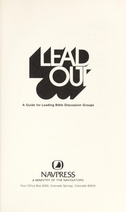 Cover of: Lead Out (A Guide For Leading Bible Discussion Groups) |