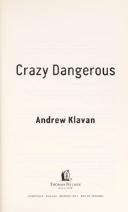 Cover of: Crazy dangerous