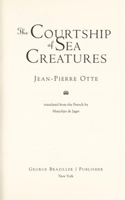 Cover of: The courtship of sea creatures